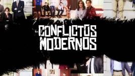 CONFLICTOS MODERNOS – CANAL 9