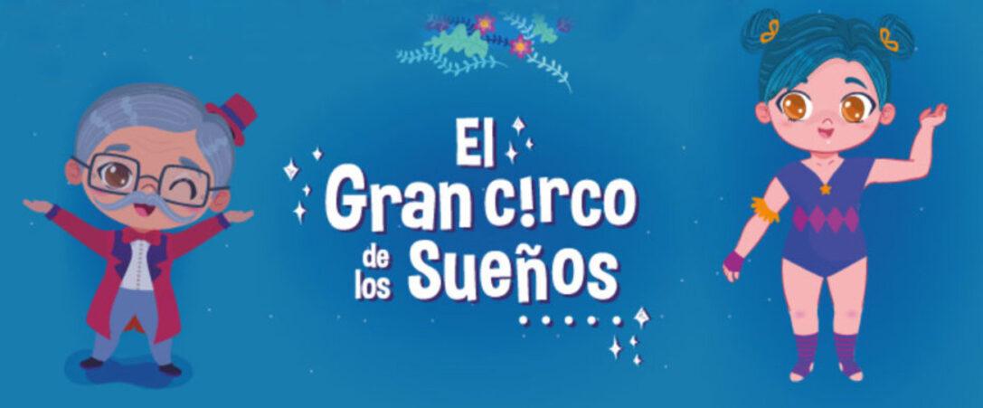 EL GRAN CIRCO DE LOS SUEÑOS